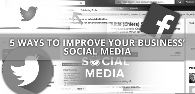 5 WAYS TO IMPROVE YOUR BUSINESS' SOCIAL MEDIA